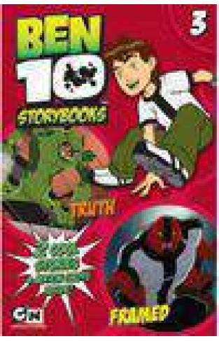 Ben 10 Storybooks 3 Truth and Framed