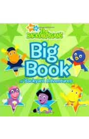 Big Book of Backyard Adventures Nick Jr the Backyardigans -