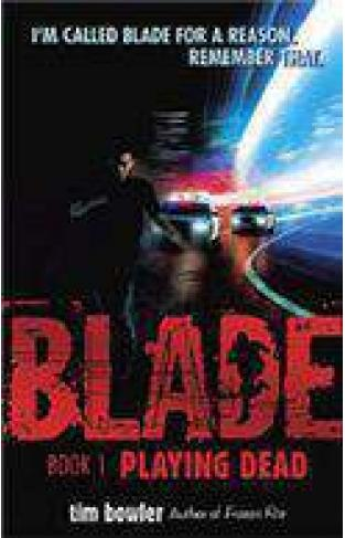 Blade # 1: Playing Dead
