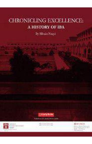 CHRONICLING EXCELLENCE A HISTORY OF IBA