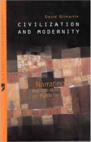 Civilization and modernity narrating the creation of Pakistan