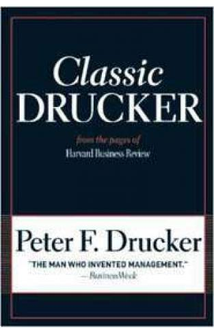 Classic Drucker From the Pages of Harvard BusineReview