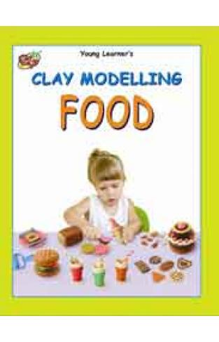 Clay Modelling Food  -