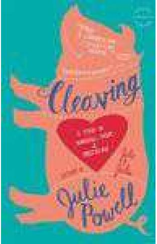 Cleaving A Story Of Marriage Meats And Obsession