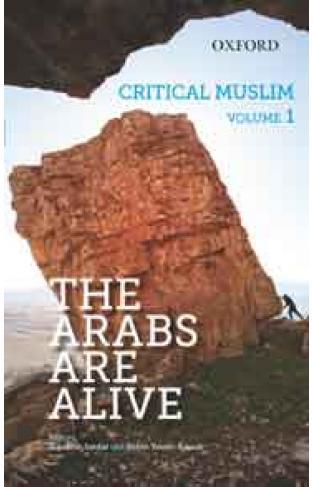 Critical Muslim Volume 1 The Arabs are Alive