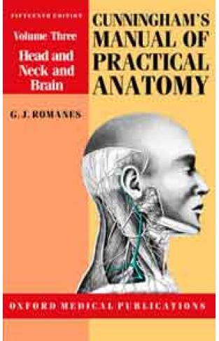 Cunningham's Manual of Practical Anatomy: Volume III: Head, Neck and Brain (Oxford Medical Publications) (1986-11-20)