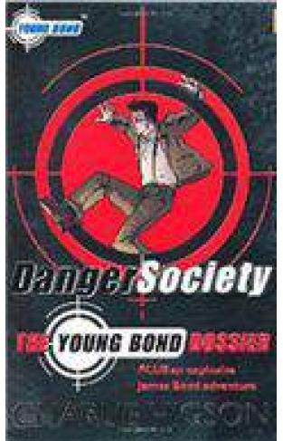 Danger SocietyThe Young Bond Dossier