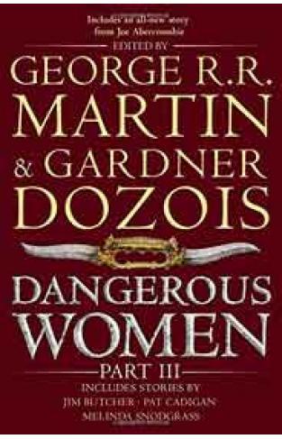 Dangerous Women Part 3 -