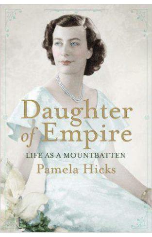 Daughter of Empire: Life as a Mountbatten