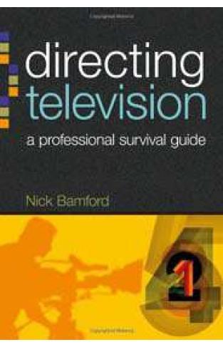 Directing Television (Professional Media Practice)