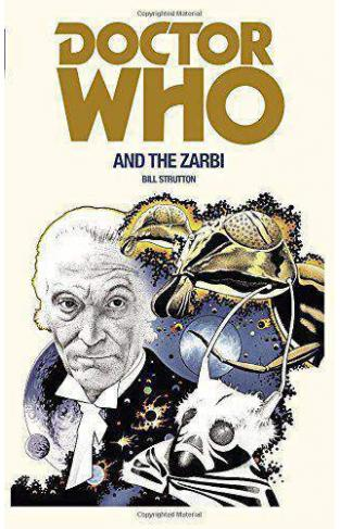 Doctor Who and the Zarbi -