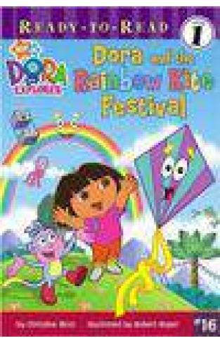 Dora and the Rainbow Kite Festival ReadyToRead Dora the Explorer  Level 1