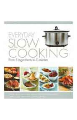 Everyday Slow Cooking