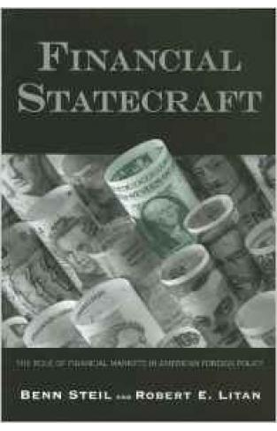 Financial Statecraft: The Role Of Financial Markets In America