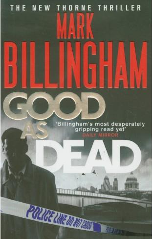Good As Dead Tom Thorne Novels