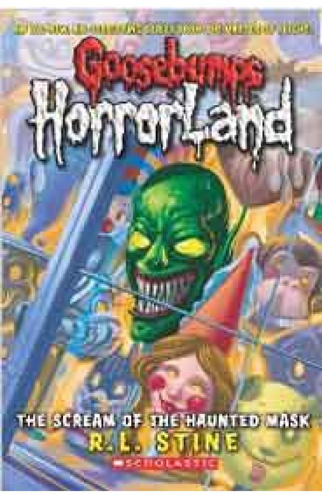 Goosebumps Horrorland 4 The Scream of the Haunted Mask