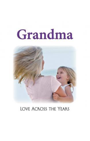 Grandma Love Across the Years