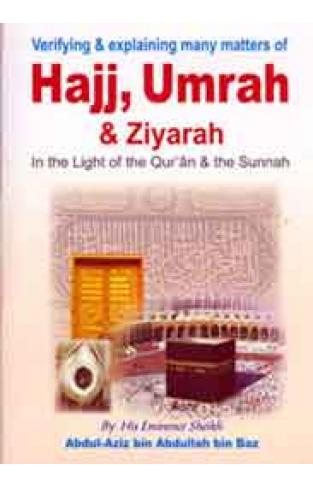 Hajj Umrah And Ziyarah  -