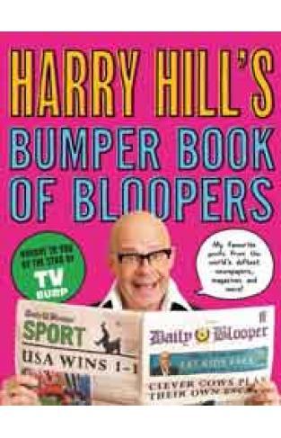 Harry Hills Bumper Book of Bloopers