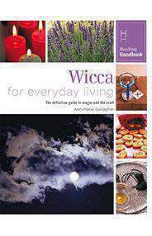 Healing Handbooks Wicca for Everyday Living