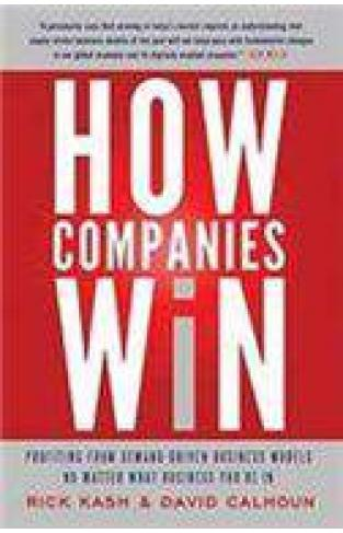 How Companies Win Profiting From Demand Driven Busine Models No Matter What BusineYoure In