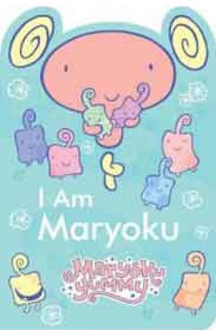 I Am Maryoku Maryoku Yummy