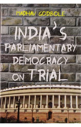 India`s Parliamentary Democracy :