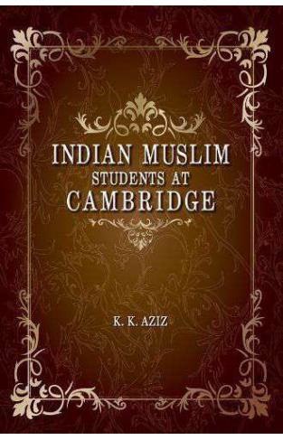 Indian Muslim Students at Cambridge