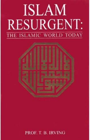 Islam Resurgent The Islamic World Today