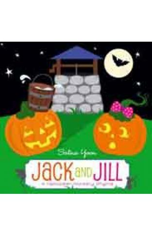Jack and Jill A Halloween Nursery Rhyme