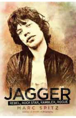 Jagger Rebel Rock Star Rambler Rogue