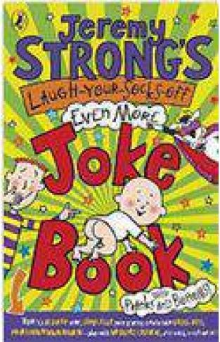 Jeremy Strongs LaughYourSocksOff Even More Joke Book