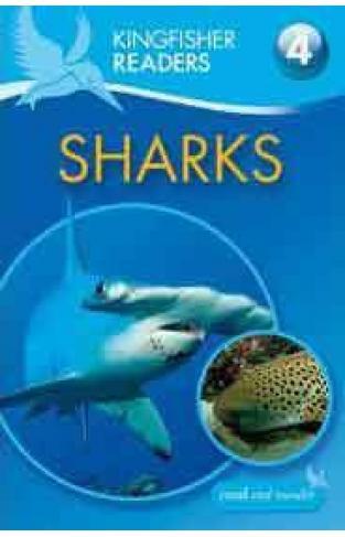 Kingfisher Readers: Sharks Level 4: Reading Alone Kingfisher Readers Level 4