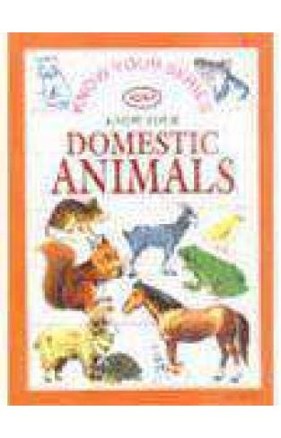 Know Your Series Know Your Domestic Animals