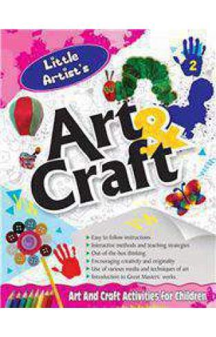 Little Artists Art & Craft  Book 2