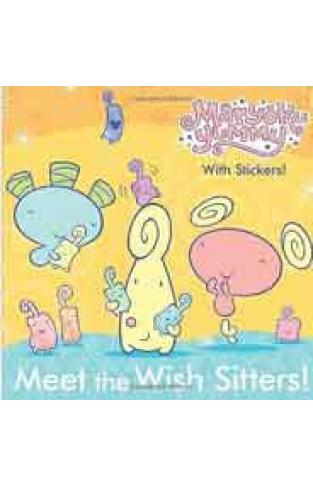 Meet the Wish Sitters Maryoku Yummy Picture back