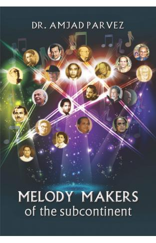 Melody Makers Of The Subcontinent
