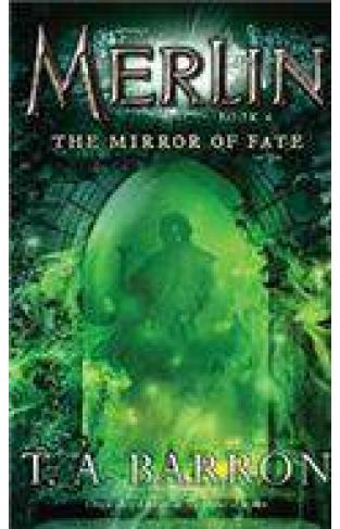 Merlin Book 4 The Mirror Of Fate
