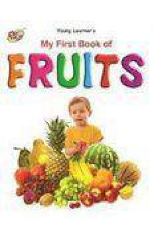 My First Book Of Fruits -