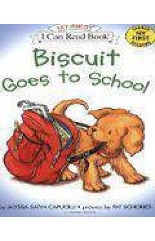 My First I Can Read Biscuit Goes to School