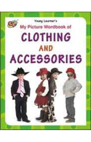 My Picture Workbook Of Clothing And Accessories