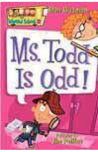 My Weird School 12 Miss Todd Is Odd