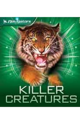 NAVIGATORS: KILLER CREATURES