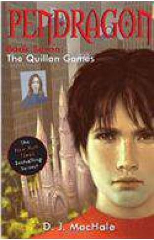 Pendragon Book Seven The Quillan Games -