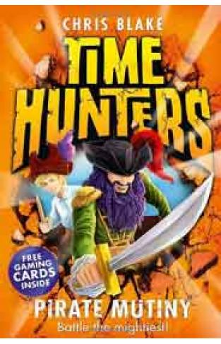 Pirate Mutiny Time Hunters Book 5 Time Hunters 5