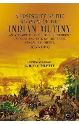 Postscript to Records of Indian Mutiny