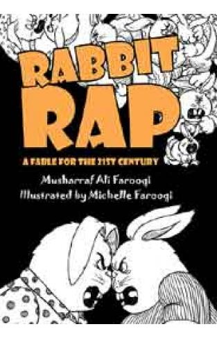 Rabbit Rap A Fable for the 21st Century