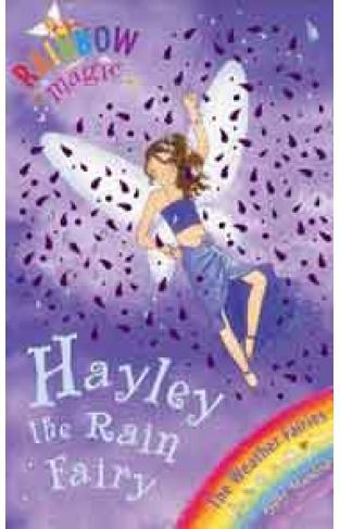 Rainbow Magic # 14: Hayley The Rain Fairy