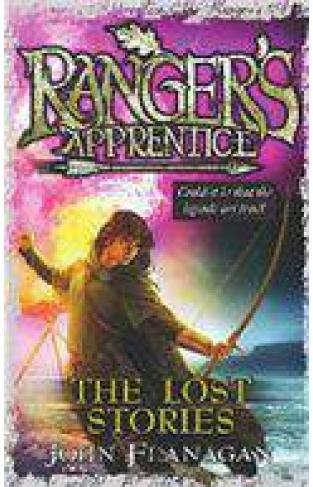 Rangers Apprentice Book Eleven The Lost Stories
