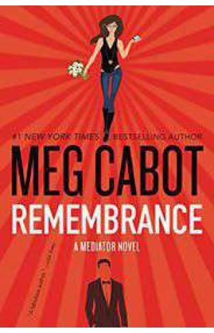 Remembrance A Mediator Novel